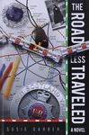 The road less traveled : a novel / Susie Garber – הספרייה הלאומית