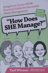 How does SHE manage? : insights to create YOUR practical guide for successful home management / by Yael Wiesner ; illustrated by V. Keilson – הספרייה הלאומית