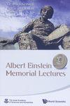 Albert Einstein memorial lectures / editors, Jacob D. Bekenstein, Raphael Mechoulam – הספרייה הלאומית
