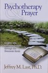 Psychotherapy & prayer : insights into personal growth through the Shemoneh esreh / Jeffrey M. Last – הספרייה הלאומית