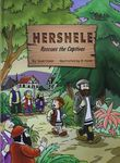 Hershele rescues the captives / by Shuki Diskin ; illustrated by B. Havlin ; translation, Avigail Sharer – הספרייה הלאומית