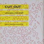 Cut _ out : unfolding a free spirit : מנואל גוטראן אדריכלות / זה הפקה, אוצרות ותכנון התערוכה - אמלגמא ארכיטקטורה, אריאל בלונדר, מירב קנה יוספי – הספרייה הלאומית