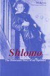 Shlomo : the Holocaust story of an optimist : a memoir / by Shlomo Waks with Carolyn Green Owen – הספרייה הלאומית