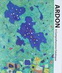 Ardon : a comprehensive catalogue / written and edited by Daliah Ardon Ish-Shalom – הספרייה הלאומית