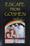 Escape from Goshen : a reimagining of the Exodus story for young readers / by Bonnie J. Gordon – הספרייה הלאומית