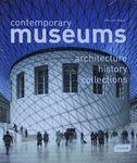 Contemporary museums : architecture, history, collections / Chris van Uffelen ; translator, Cosima Talhouni – הספרייה הלאומית