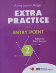 Extra practice for Entry point 2 / Anna-Louisa Birger ; edited by Rena Keynan ; illustrations, Avi Katz, Merav Gottlieb ; Arabic translations, Mhammed Tarabieh – הספרייה הלאומית