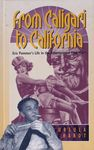 From Caligari to California : Erich Pommer's life in the international film wars / Ursula Hardt – הספרייה הלאומית