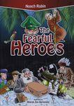 The fearful heroes / Noach Rubin ; illustrated by Aharon Zev Bernstein – הספרייה הלאומית