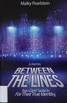 Between the lines : two girls' search for their true identity : a novel / Malky Pearlstein – הספרייה הלאומית