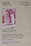 The Jews in the Crown of Aragon : regesta of the Cartas reales in the Archivo de la Corona de Aragon / compiled by Ma. Cinta Mañé and Gemma Escribà ; stylistic editing by Raquel Ibáñez-Sperber – הספרייה הלאומית