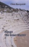 Hanan the great master / Chen Kuczynski ; translation by Freda Zolty Kovatch – הספרייה הלאומית