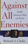 Against all enemies : inside America's war on terror / Richard A. Clarke – הספרייה הלאומית