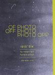 אופ-פוטו : הצד האחורי של הצילום הישראלי / עורכת : קציעה עלון ; עריכת לשון והגהה: מירי ישראל – הספרייה הלאומית