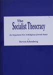 The socialist theocracy : an argument for a religious Jewish state / by Steven Schonberg – הספרייה הלאומית