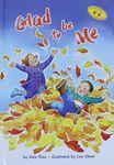 Glad to be me / by Sara Blau ; illustrated by Len Ebert – הספרייה הלאומית