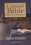 Unusual Bible interpretations : Hosea / Israel Drazin – הספרייה הלאומית