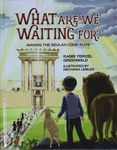 What are we waiting for? : making the geulah come alive / Rabbi Yisroel Greenwald ; illustrated by Nechama Leibler – הספרייה הלאומית