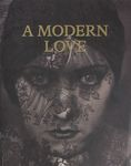A modern love : photographs from the Israel museum, Jerusalem / by Noam Gal – הספרייה הלאומית