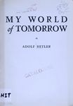 My world of tomorrow / by Adolf Hitler – הספרייה הלאומית