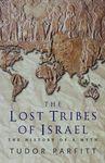 The lost tribes of Israel : the history of a myth / Tudor Parfitt – הספרייה הלאומית