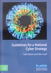 Guidelines for a national cyber strategy / Gabi Siboni and Ofer Assaf – הספרייה הלאומית