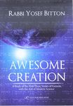 Awesome creation : a study of the first three verses of Genesis, with the aid of modern science / Rabbi Yosef Bitton – הספרייה הלאומית