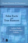False facts and true rumors : lashon hara in contemporary culture / Rabbi Daniel Z. Feldman – הספרייה הלאומית