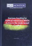 German funding for political advocacy NGOs active in the Arab-Israeli conflict – הספרייה הלאומית