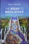 Road to resilience : from chaos to celebration / Sherry Mandell – הספרייה הלאומית