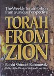 Torah from Zion : the weekly Torah portion from a unique perspective / Rabbi Shmuel Rabinowitz, Rabbi of the Western Wall and Holy Sites – הספרייה הלאומית