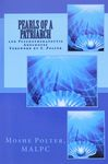 Pearls of a patriarch : and psychotherapeutic anecdotes / Moshe Polter ; foreword by S. Polter – הספרייה הלאומית