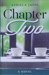 Chapter two : a novel / by Azriela Jaffe – הספרייה הלאומית