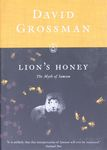 Lion's honey : the myth of Samson / David Grossman ; translated from the Hebrew by Stuart Schoffman – הספרייה הלאומית