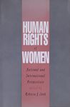 Human rights of women : national and international perspectives / edited by Rebecca J. Cook – הספרייה הלאומית