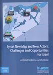 Syria's new map and new actors : challenges and opportunities for Israel / Udi Dekel, Nir Boms, and Ofir Winter – הספרייה הלאומית