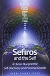 The sefiros and the self : a divine blueprint for self-discovery and personal growth / Rabbi Yaakov Feder – הספרייה הלאומית