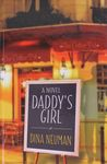 Daddy's girl : a novel / Dina Neuman – הספרייה הלאומית