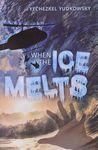 When the ice melts / Yechezkel Yudkowsky – הספרייה הלאומית