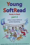 Young softread : ready to read : using a unique method of symbol deciphering / developer and writer, Daniella De Winter ; editor, Merav Atia – הספרייה הלאומית