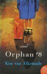 Orphan #8 : a novel / Kim van Alkemade – הספרייה הלאומית