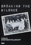 Breaking the silence / Stephen Poliakoff – הספרייה הלאומית