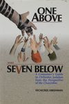 One above and seven below : a consumer's guide to Orthodox Judaism from the perspective of the Chareidim : an inside look at the upside of the Ultra-Orthodox society / by Yechezkel Hirshman – הספרייה הלאומית
