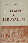 Le Temple de Jérusalem / André Parrot – הספרייה הלאומית