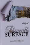 Beneath the surface : a novel / Sara Wiederblank – הספרייה הלאומית