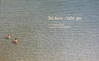 Tel Aviv-Yafo 360 / words by Ephraim Sidon ; photographs Dana Friedlander – הספרייה הלאומית